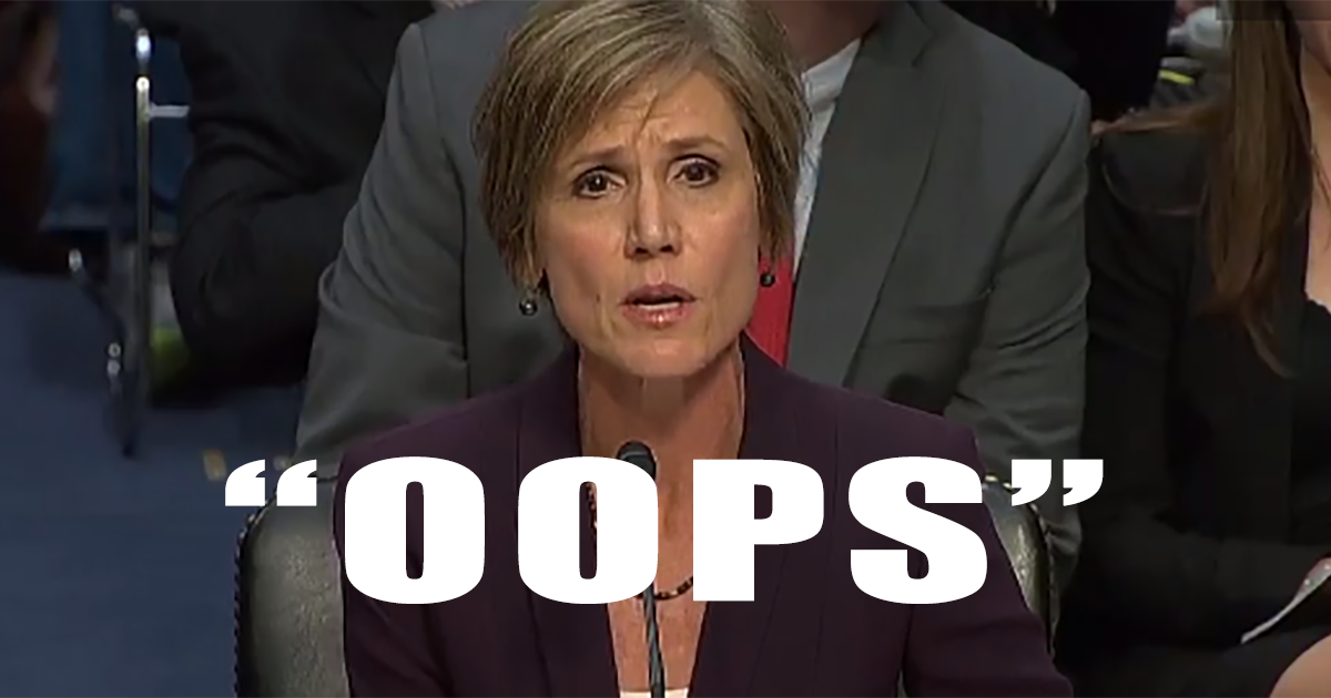 Sally Yates Admits She Overruled a LEGAL Executive Order